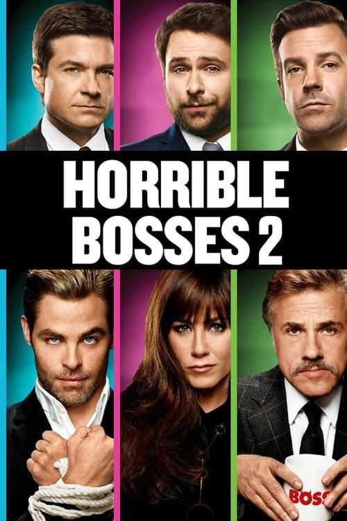 Selling: Horrible Bosses 2
