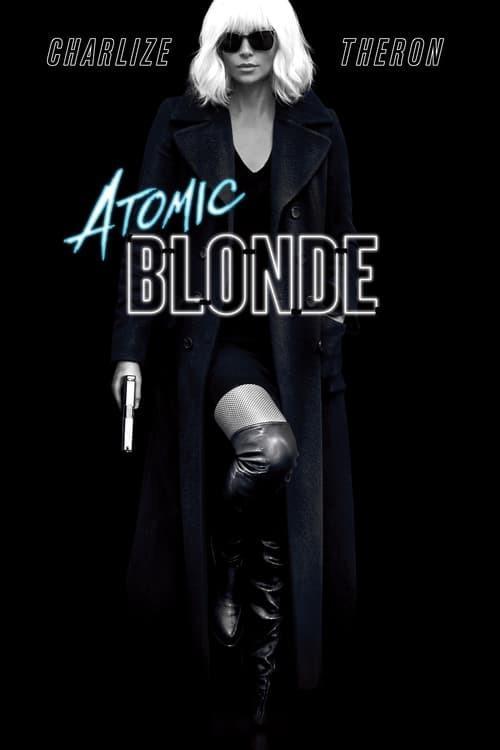 Selling: Atomic Blonde 4K